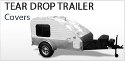 Tear Drop Trailer RV Covers